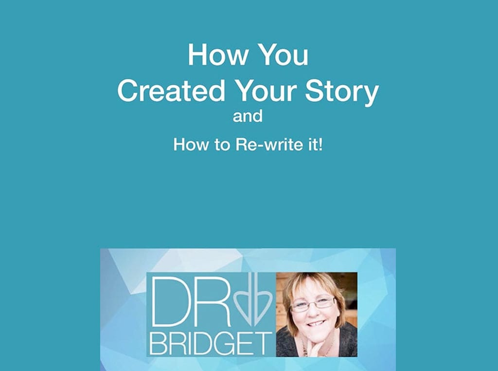 E-Book - How You Created Your Story and How to Re-write it!